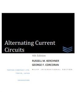 Alternating-current Circuits 4th ed - George Francis Corcoran and Russell Marion Kerchner - 306pd66mb