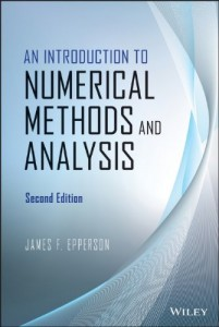 An Introduction to Numerical Methods and Analysis 2nd ed - James F. Epperson - 614pd22mb