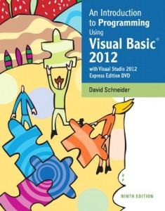 An Introduction to Programming Using Visual Basic 2012 - 9th ed - David I. Schneider - 685pd67mb