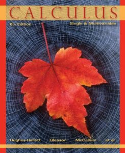 Calculus, Single and Multivariable 6th ed - Deborah Hughes-Hallett, Andrew M. Gleason, William G. McCallum, Eric Connally - 1241pd31mb
