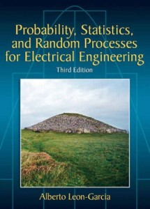 Probability, Statistics, and Random Processes For Electrical Engineering, 3rd Ed-Alberto Leon-Garcia-833pd5mb