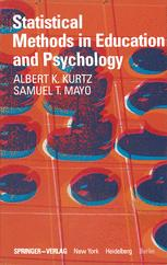Statistical Methods in Education and Psychology - Albert K. Kurtz, Samuel T. Mayo - 540pd11mb