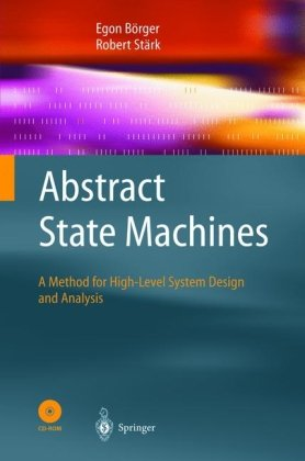 Abstract state machines, A method for high-level system design and analysis Author(s): Egon Boerger, Robert Staerk