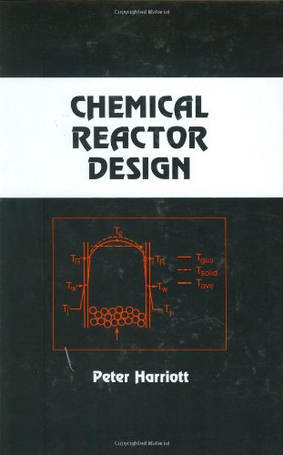 Chemical Reactor Design Author(s): Peter Harriott