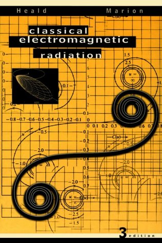 Heald Classical electromagnetic radiation Author(s): Heald M.A., Marion J.B