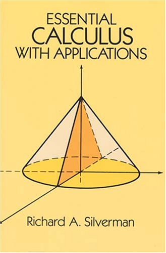 Essential Calculus with Applications Author(s): Richard A. Silverman