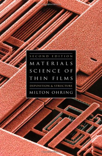 Ohring Materials science of thin films Author(s): Milton Ohring
