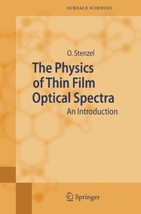 The Physics of Thin Film Optical Spectra Author(s): Olaf Stenzel