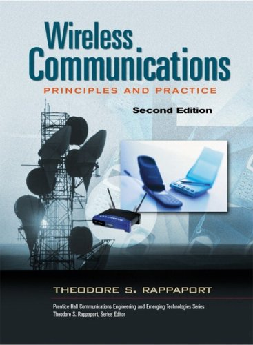 Wireless communications principles and practice Author(s): Theodore S. Rappaport