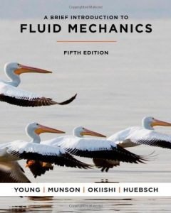 a-brief-introduction-to-fluid-mechanics-fifth-edition-donald-f-young-bruce-r-munson-theodore-h-okiishi-wade-w-huebsch-523pd26mb