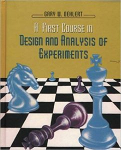 A First Course in Design and Analysis of Experiments Gary Oehlert