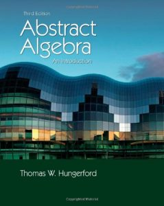 Abstract Algebra, An Introduction 3rd ed - Thomas W. Hungerford - 595pd16mb