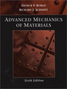 Advanced mechanics of materials-6th-Arthur P. Boresi, Richard J. Schmidt-690dj11mb