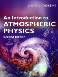An Introduction to Atmospheric Physics David Andrews