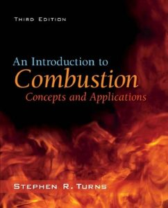 An Introduction to Combustion 3rd edition Stephen Turns