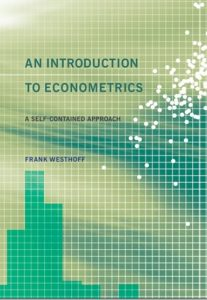 An Introduction to Econometrics: A Self-contained Approach Frank Westhoff