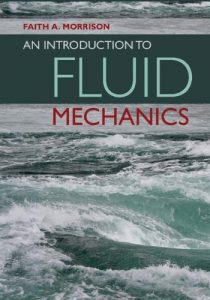 An Introduction to Fluid Mechanics Faith Morrison