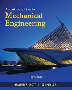 An Introduction to Mechanical Engineering - Jonathan Wickert, Kemper Lewis