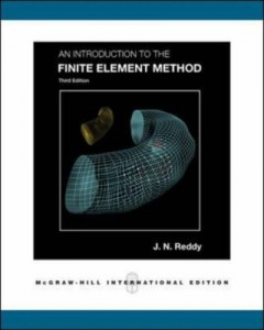 An Introduction to the Finite Element Method, 3rd Ed-J.N. Reddy-761pd161mb