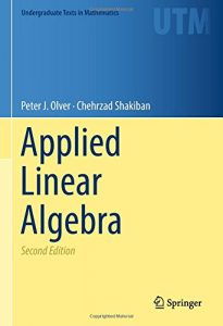 Applied Linear Algebra - Peter Olver, Chehrzad Shakiban