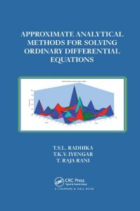 Approximate Analytical Methods for Solving Ordinary Differential Equations Radhika