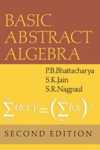 Basic Abstract Algebra - Bhattacharya, Jain