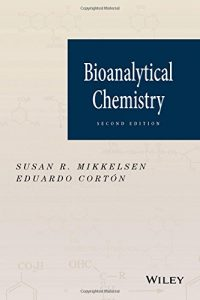 Bioanalytical Chemistry 2nd edition Susan Mikkelsen and Eduardo Cortón