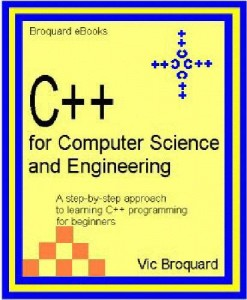 C++ for Computer Science and Engineering-Vic Broquard-717pd9mb