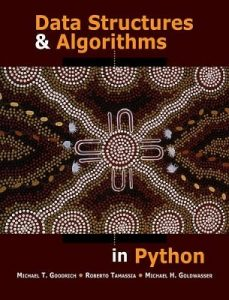 Data Structures and Algorithms in Python Michael Goodrich, Roberto Tamassia