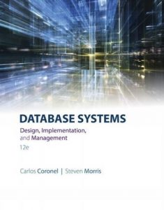 Database Systems 12th edition Carlos Coronel and Steven Morris