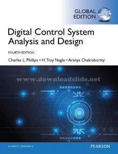 Digital Control System Analysis and Design 4th edition Charles Phillips, Troy Nagle