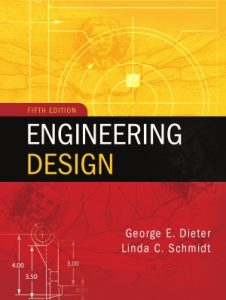 engineering-design-5th-edition-george-dieter-linda-schmidt-912pd17mb
