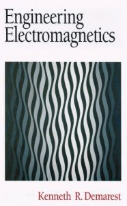 Engineering Electromagnetics Kenneth Demarest