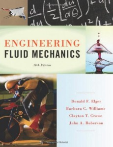 Engineering Fluid Mechanics 10th ed - Donald F. Elger, Barbara C. Williams, Clayton T. Crowe, John A. Roberson - 688pd80mb