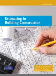 Estimating in Building Construction - Frank Dagostino, Steven Peterson
