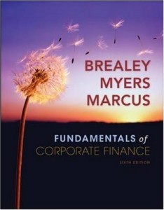 Fundamentals of Corporate Finance-Richard Brealey, Stewart Myers, Alan Marcus-754pd162mb