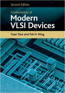 Fundamentals of Modern VLSI Devices - Yuan Taur, Tak Ning