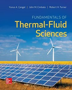 Fundamentals of Thermal-Fluid Sciences 5th edition Yunus Cengel Robert Turner