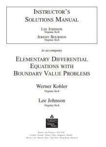 Instructor Solution Manual for Elementary Differential Equations with Boundary Value Problems - W. Kohler, L. Johnson - 1ed sm