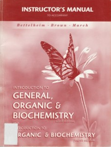 Instructors Manual to Introduction to General Organic and Biochemistry 6th ed - Frederick A. Bettelheim, William H. Brown, Mary K. Campbell, Shawn O. Farrell100pd4mb