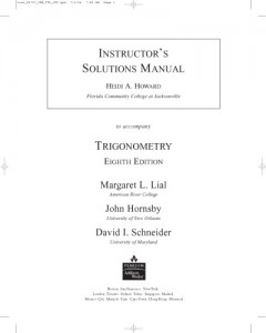 Instructor's Solution Manuals to Trigonometry 8th ed - Margaret L. Lial, John S. Hornsby, David I. Schneider - 656pd13mb