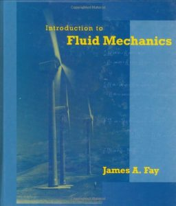 Introduction to Fluid Mechanics - James Fay