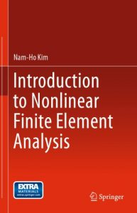 Introduction to Nonlinear Finite Element Analysis - Nam-Ho Kim