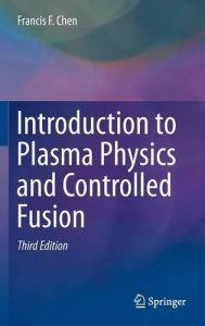 introduction-to-plasma-physics-and-controlled-fusion-francis-f-chen-497pd12-3mb
