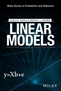 Linear Models - Shayle Searle, Marvin Gruber