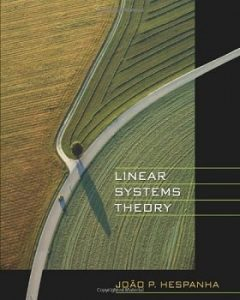 Linear Systems Theory 1st edition João Hespanha