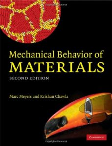 Mechanical Behavior of Materials - Marc André Meyers, Krishan Kumar Chawla