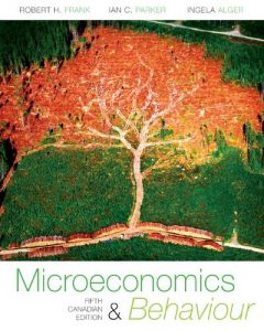 Microeconomics and Behaviour - Robert Frank, Ian Parker