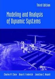 Modeling and Analysis of Dynamic Systems - Charles Close, Dean Frederick