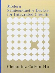 Modern Semiconductor Devices for Integrated Circuits Chenming Hu